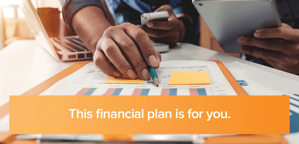 A Financial Plan That Works For Everyone