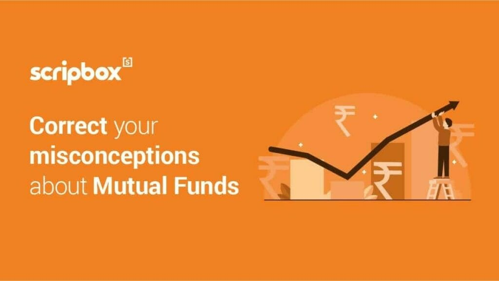 """""""Get Your Facts Right!"""" 7 Misconceptions About Mutual Funds"""