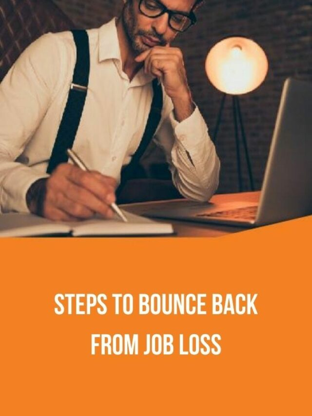 Six Steps to Bounce Back from a Job Loss