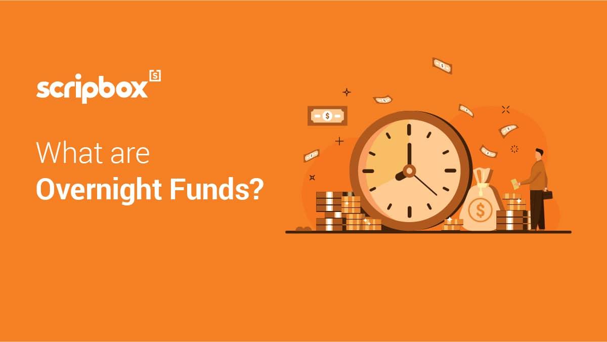 overnight funds