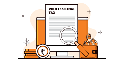 Professional Tax – Meaning, Applicability, Levy and P- Tax Rate