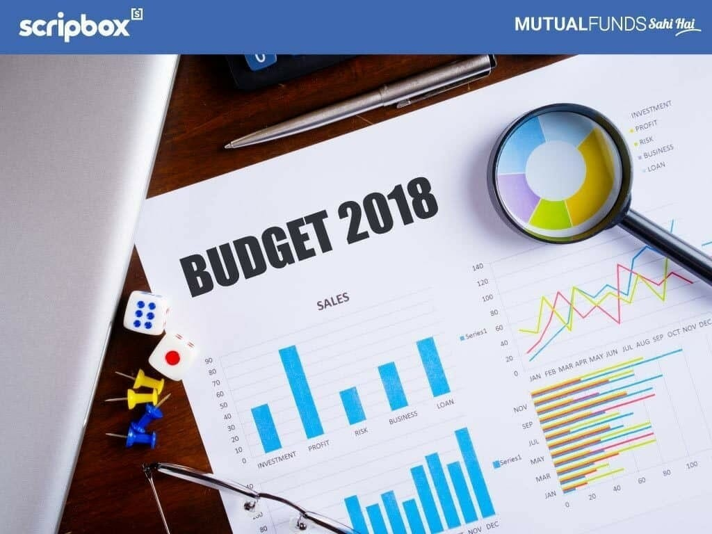 Budget 2018: Implications For Mutual Fund Investors