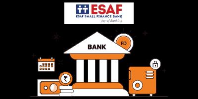 ESAF Small Finance Bank Fixed Deposit