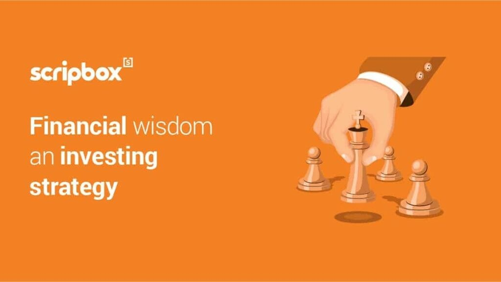 Practical Financial Wisdom: An Investing Strategy That Works