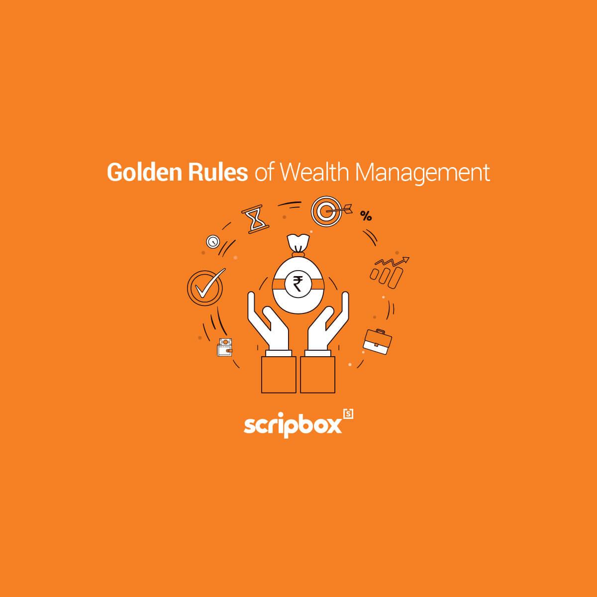 golden rules of wealth management