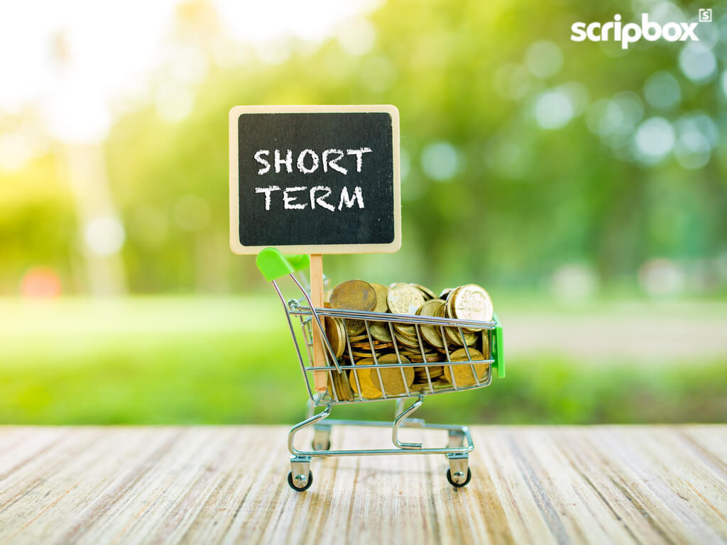 Looking To Invest For The Short Term? Scripbox Can Help You.
