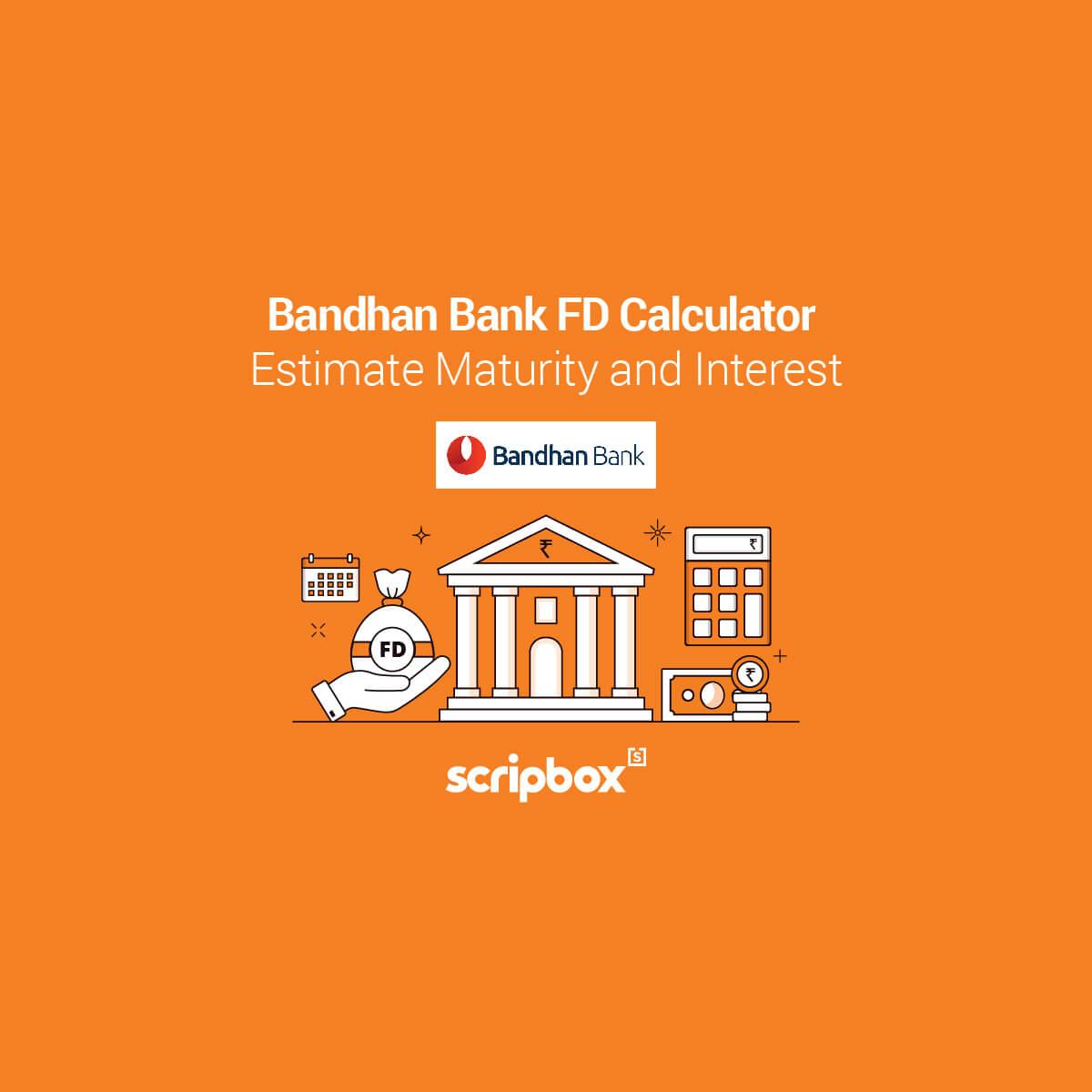 bandhan bank fd calculator