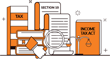 A Complete Guide to Section 10 of Income Tax Act, 1961