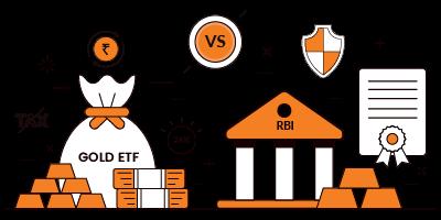 Gold ETF vs Gold Sovereign Bond