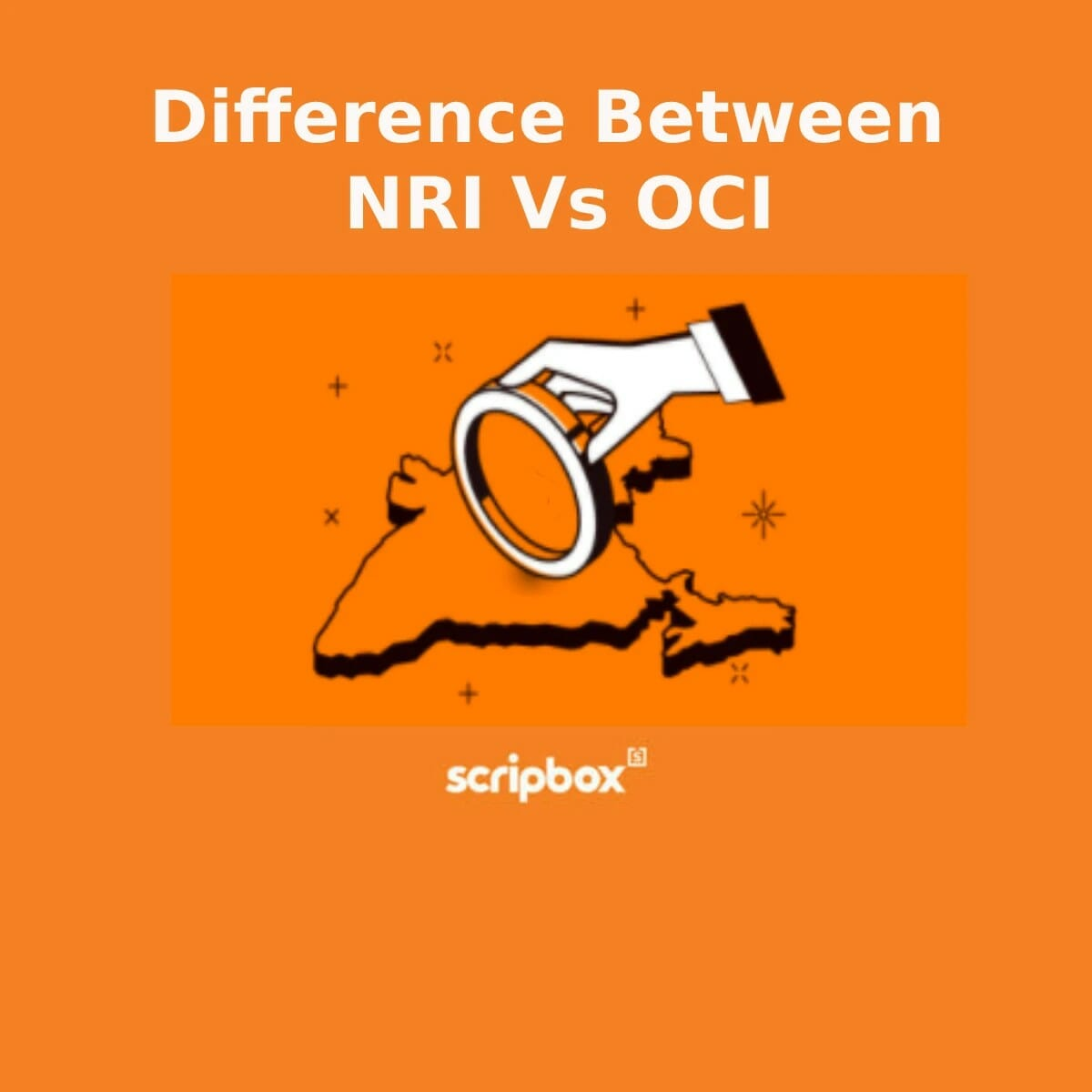 Difference between NRI Vs OCI